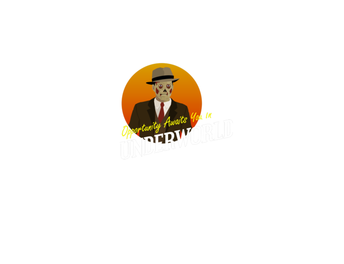 Opportunity Awaits you in Underworld