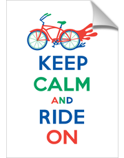 Keep Calm Ride On - cruiser primary