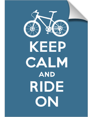 Keep Calm Ride On - bike - slate