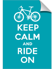Keep Calm Ride On - bike - turquoise