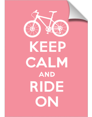 Keep Calm Ride On - bike -pink