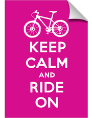 Keep Calm Ride On - bike -magenta