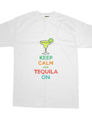 Keep Calm and Tequila On - t shirt