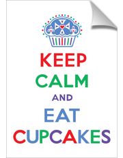 Keep Calm and Eat Cupcakes primary print