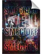 Red Dwarf Smeg Off 1 Print