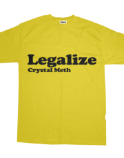 Legalize Crystal Meth (Black)
