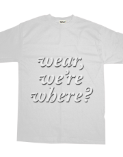 wear, we're, where? - shadow