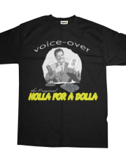 Voice-Over:  The Original Holla for a Dolla