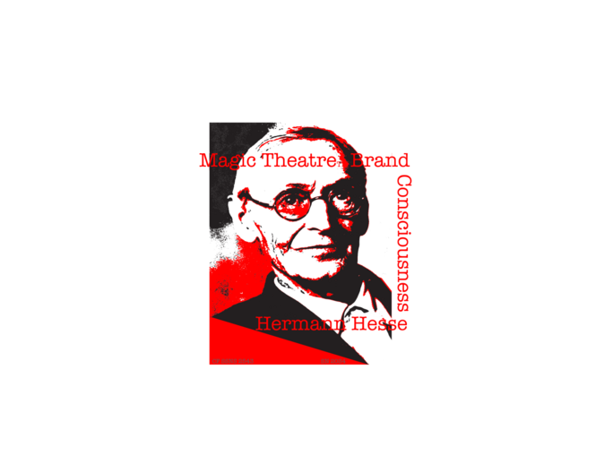 Hermann Hesse | Magic Theatre Brand Consciousness