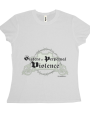 Sisters of Perpetual Violence Team Shirt