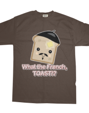 WTF T What the French Toast!?