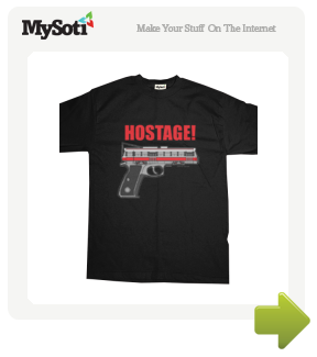 TTC Hostage Life T-shirt tee by dspring. Available from MySoti.com.