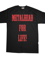 Metalhead For Life!