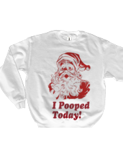 I Pooped Today Santa