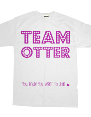 Team Otter!- Available in White and Blue American Apparel (Select