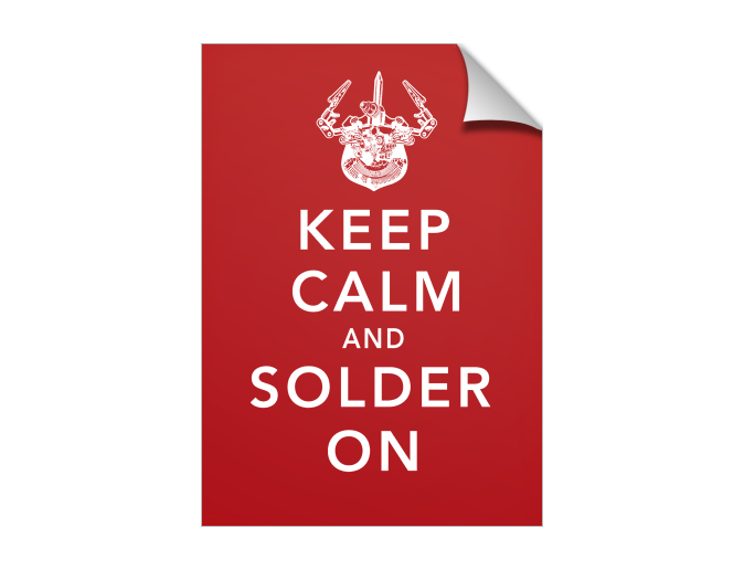 Keep Calm and Solder On
