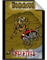 The Underground: Unearthed