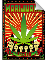 MARIHUANA - LEGALIZE IT NOW