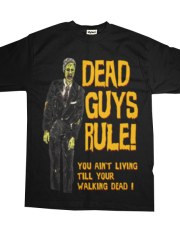 Dead Guys Rule - Walking Dead