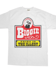 Biggie Fries is the ILLEST