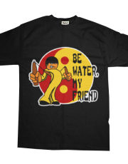 Bruce Lee - Be Water, My Friend