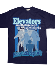 Elevators Smell Different Funny Retro Tee by KaptainMyke