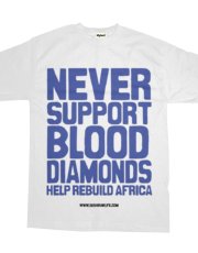 Never support blood diamonds