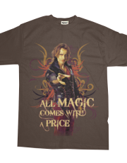 All magic comes with a price ( Once Upon A Time )