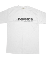 My Name is Helvetica