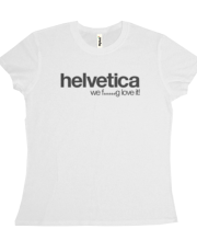 We 'rather' love Helvetica
