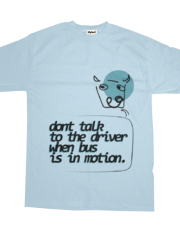 dont talk to the driver when bus is in motion