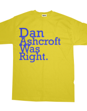 Dan Ashcroft Was Right (one)