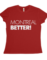 Montreal Better!