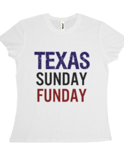 Texas Sunday Funday