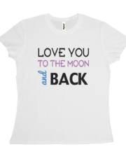 Love You To The Moon And Back Tee