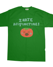Tomatoes Hate Acupuncture (Men Shirt)