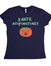Tomatoes Hate Acupuncture (Women Shirt)