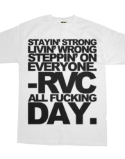 STAYIN' STRONG LIVIN' WRONG STEPPIN' ON EVERYONE RVC MENS/WOMENS 2009 LIGHTS