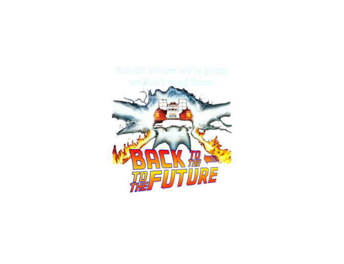BACK TO THE TO THE FUTURE