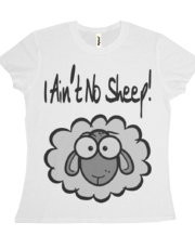 I Ain't No Sheep! Black and Grey