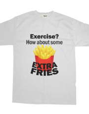 Exercise how about some extra fries – funny humor