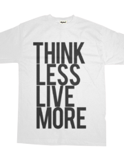Think less, live more