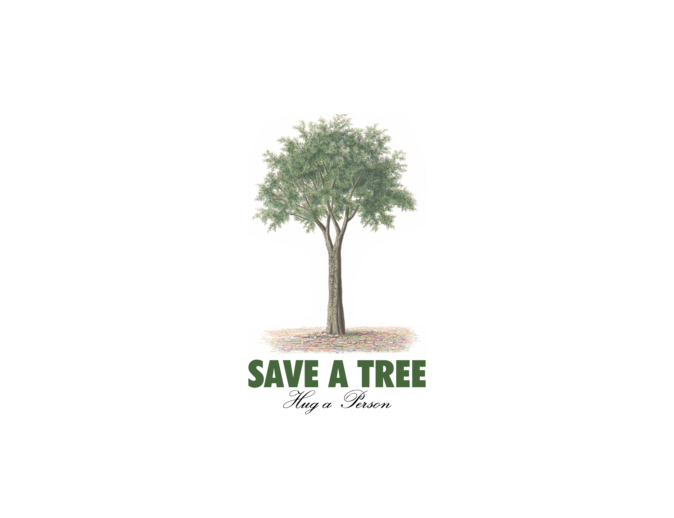 MySoti - tshirtblog - 'Save a Tree - Hug a Person!'- Tees