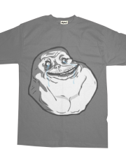 Forever Alone Dynamic Tee
