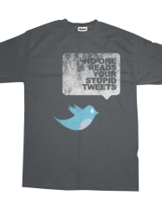 Your Stupid Tweets : Bird Version - Men's Tee