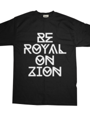 BROZ RECORDS - BE ROYAL ON ZION EDITION
