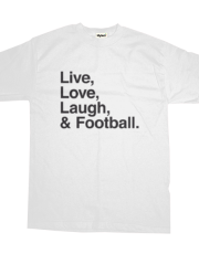 Live love laugh and football