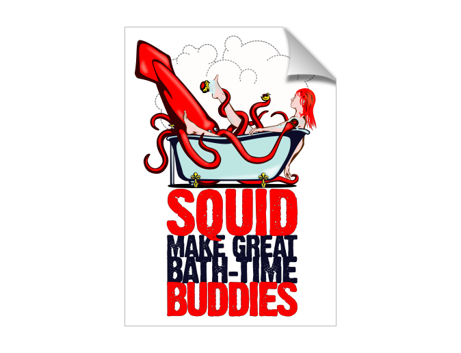 Squid make great Bath-time Buddies